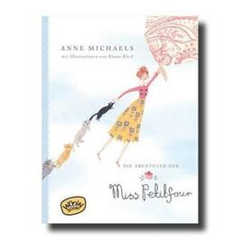 "Anne Michaels: ""Die Abenteuer der Miss Petitfour"""