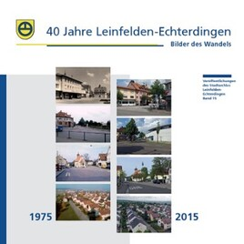 40 Jahre Leinfelden-Echterdingen