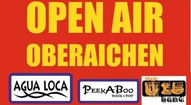 Open Air in Oberaichen, Live-Musik mit Agua Loca, Peekaboo, MagicU15