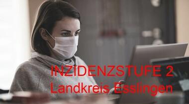 Im Landkreis Esslingen gilt ab 28.7. nun Corona-Inzidenzstufe 2