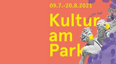 Kultur am Park - Open Air Konzerte (Juli + August 2021)