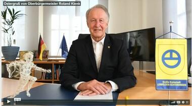 Videobotschaft des LE Oberbürgermeisters zu Ostern