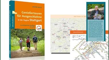 Neuer Wanderführer: 24 Genießertouren Region Stuttgart - für Ausgeschlafene