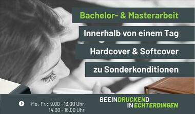 Sonderkonditionen: Druck von Bachelorarbeit + Masterarbeit