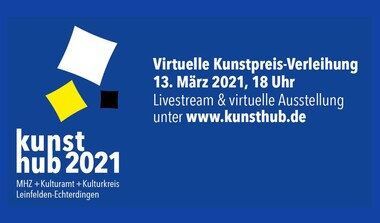 ONLINE: Kunsthub 2021 - Virtuelle Kunstpreis-Verleihung