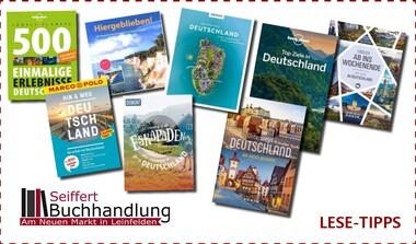 Deutschland entdecken - Buch- und Reisetipps