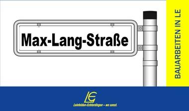 Max-Lang-Straße vom 18.05. - 02.06. gesperrt