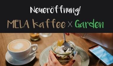 Neueröffnung: CAFE MELA x Garden in Echterdingen