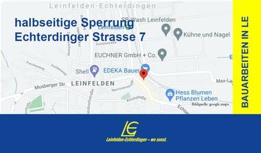 Sperrung der Echterdinger Straße und Einrichtung Halteverbote (30.8.-1.9.21)