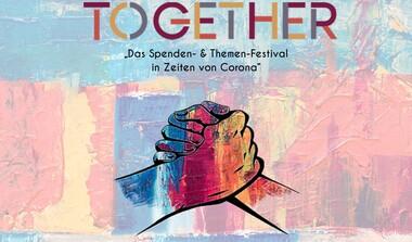 TUDK: Together - das Spenden- und Themen-Festival