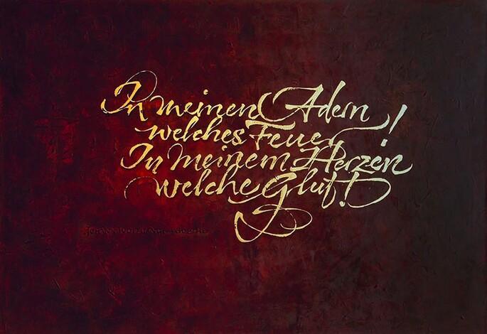 Michael Kern arbeitet in seiner Kalligraphie mit Zitaten von Goethe und co