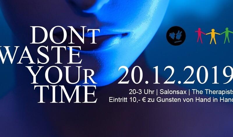 """""""Don't waste your time"""" Party im Salonsax zugunsten HAND-IN-HAND"""