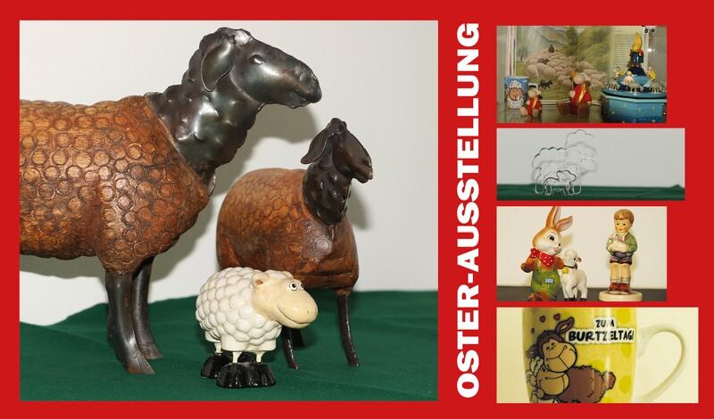 Oster-Sonderausstellung: Lamm + Schaf aus privater Leihgabe