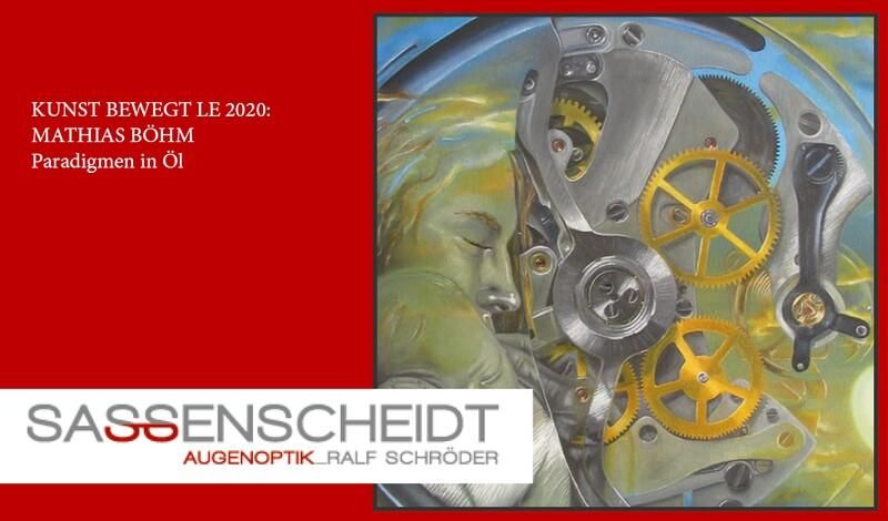 Sassenscheidt Augenoptik präsentiert MATHIAS BÖHM | Paradigmen