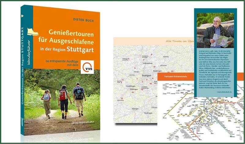 Neuer Wanderführer: 24 Genießertouren Region Stuttgart - für Ausgeschlafene (Routen angesteuert mit dem ÖPNV)
