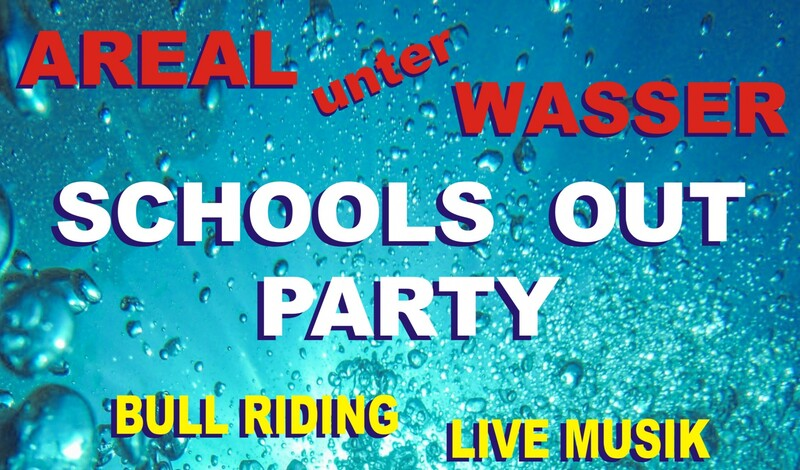 Schools out Party - AREAL UNTER WASSER